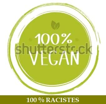0000-100-pourcent-vegans-et-racistes-1.jpg