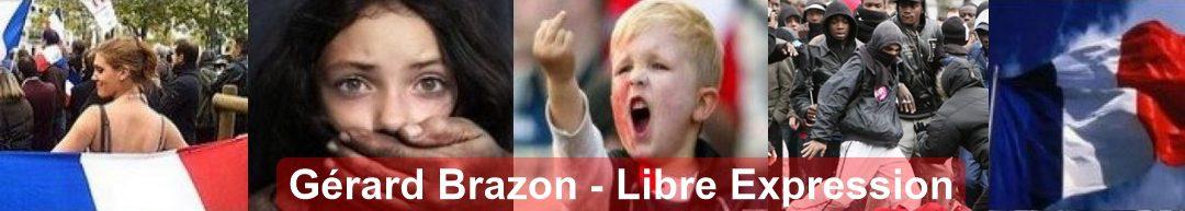 Gérard Brazon - Libre expression